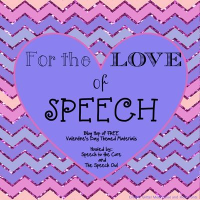 For the Love of Speech Blog Hop FREEBIE