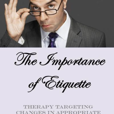 The Importance of Etiquette