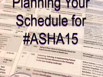 Creating a Great Schedule for #ASHA15