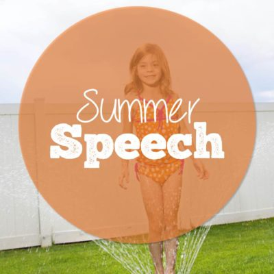 Why I Don't Send Home Summer Speech Activities