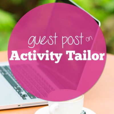 Write a Guest Post for Activity Tailor