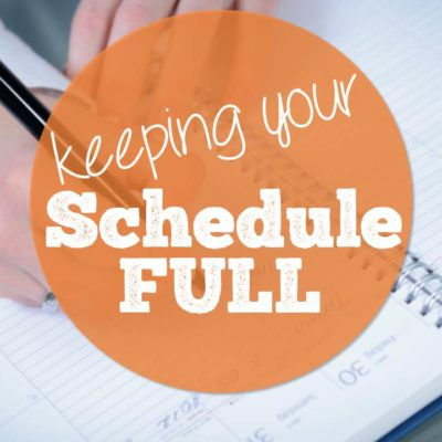 Keeping Your Schedule FULL