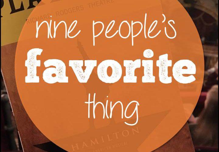 Nine People's Favorite Thing