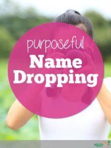 purposeful-name-dropping