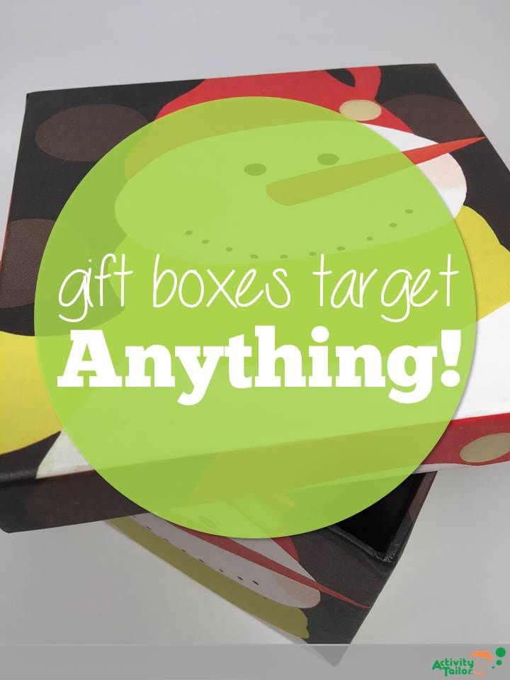 Gift Boxes To Target Anything Activity Tailor
