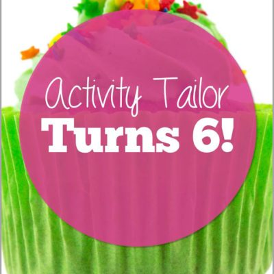 Activity Tailor Turns 6! Time for a Giveaway!