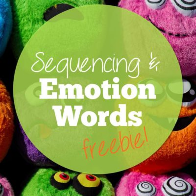 Sequencing and Emotion Words plus a Freebie!