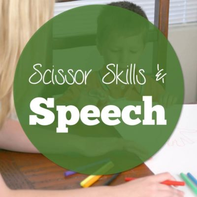 Scissor Skills and Speech:  A Perfect Match