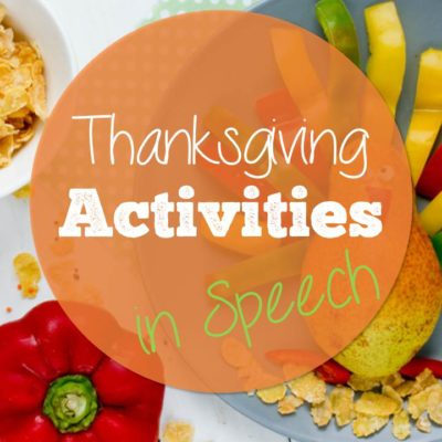 Thanksgiving Activities in Speech