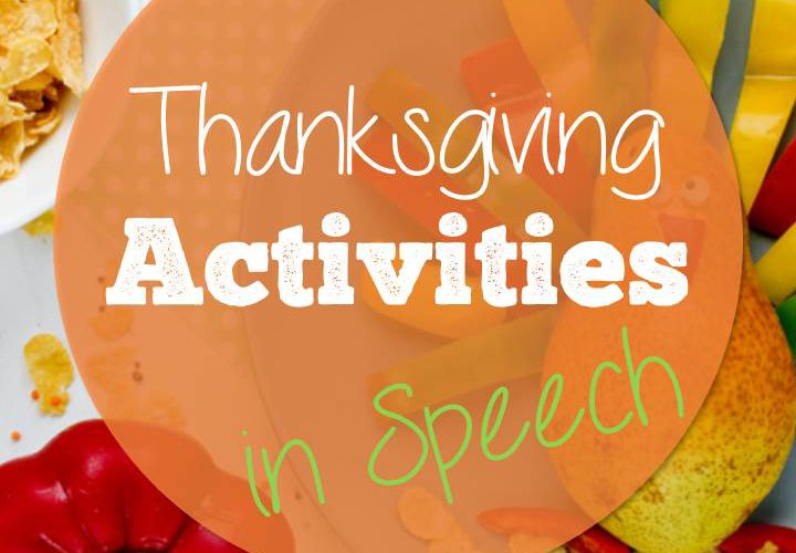 Thanksgiving Activities in Speech
