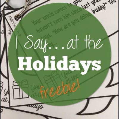 You Say…at the Holidays FREEBIE!