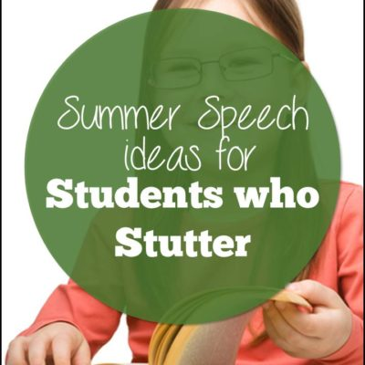 Summer Speech Therapy for Students Who Stutter