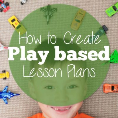 How to Build a Play-Based Lesson Plan