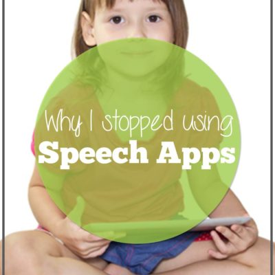 Why I Stopped Using Apps in Speech Therapy